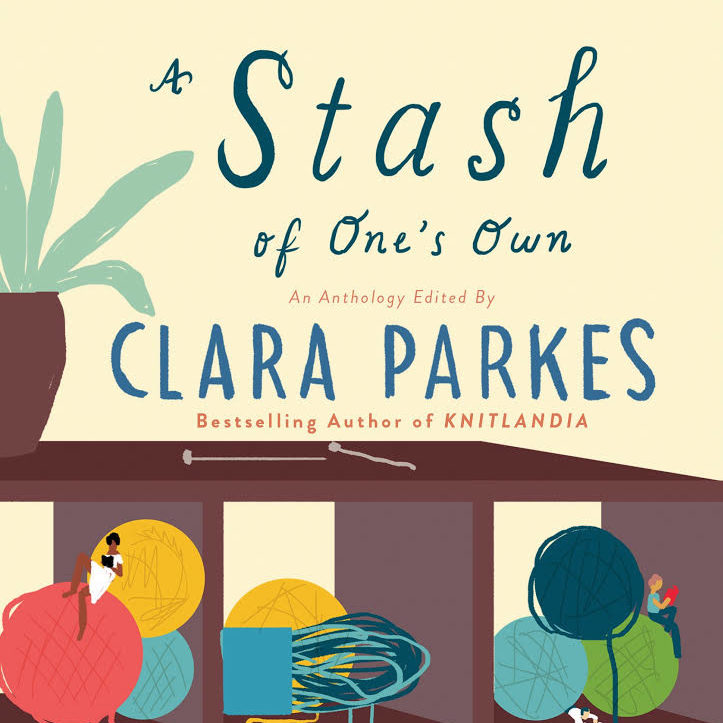 A Stash of One's Own edited by Clara Parkes