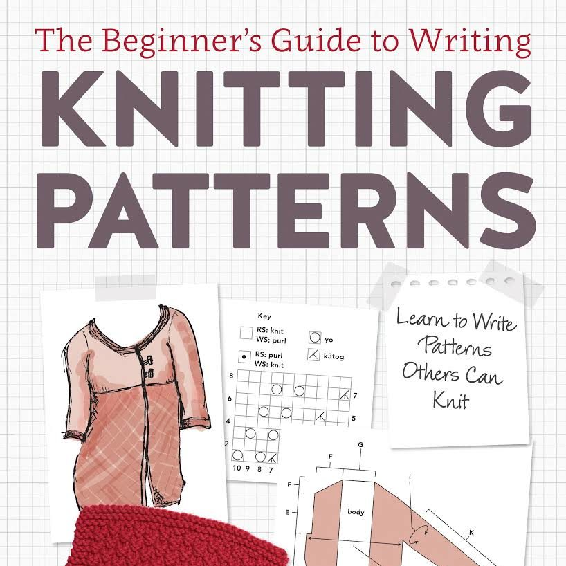 Guide to Writing Knitting Patterns by Kate Atherley - Wild and Woolly