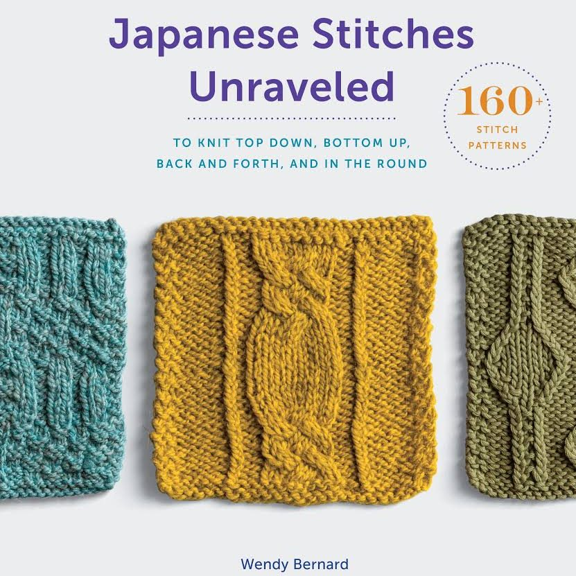 Japanese Stitches Unraveled by Wendy Bernard